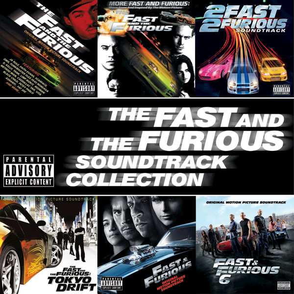 The Fast And The Furious Soundtrack Collection by Various