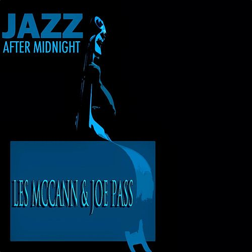 Jazz After Midnight fra Les McCann & Joe Pass