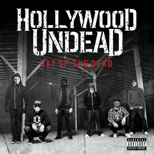 Day Of The Dead von Hollywood Undead