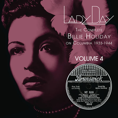 Lady Day: The Complete Billie Holiday On Columbia - Vol. 4 by Billie Holiday