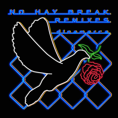 No Hay Break Remix EP by Dinamarca