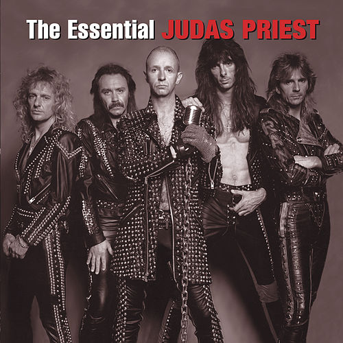 The Essential Judas Priest by Judas Priest
