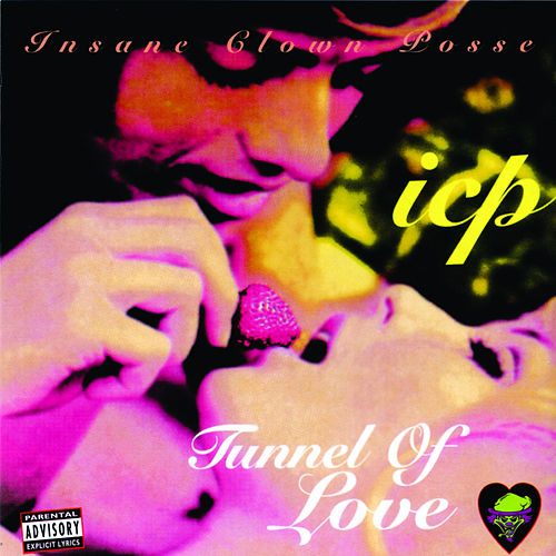 Tunnel of Love by Insane Clown Posse