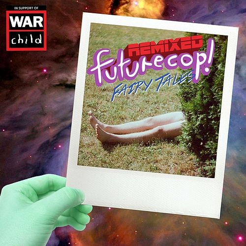 Fairy Tales: Remixed de Futurecop!