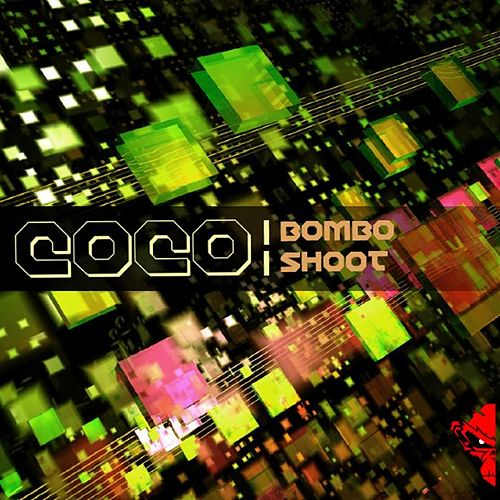 Bombo / Shoot by Coco