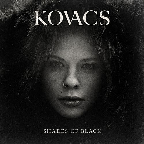 Shades Of Black van Kovacs