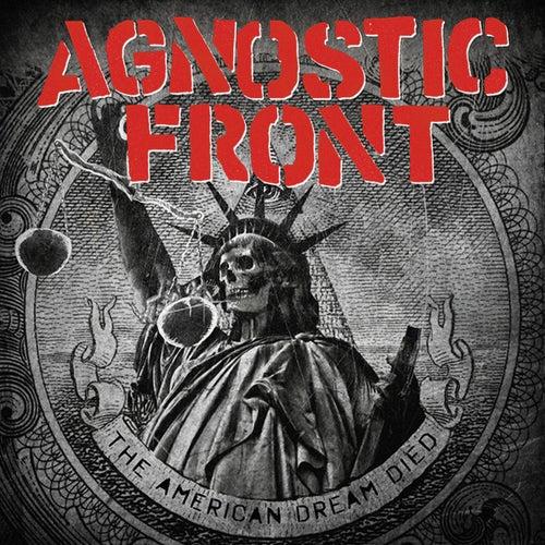 The American Dream Died von Agnostic Front