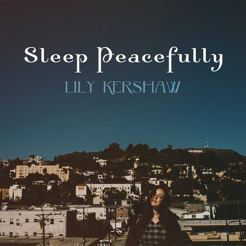 Sleep Peacefully by Lily Kershaw