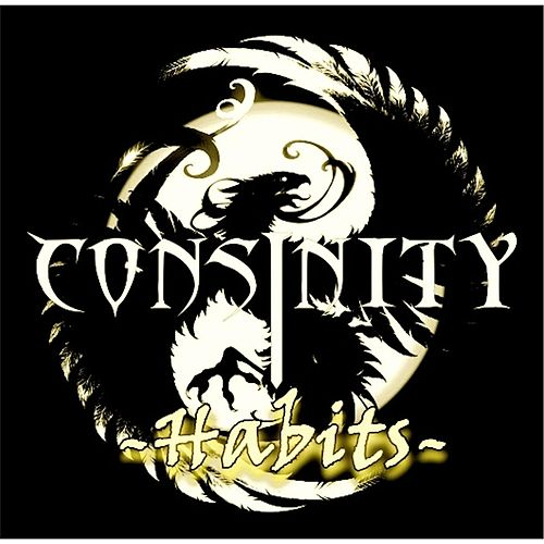 Habits (Stay High) by Consinity