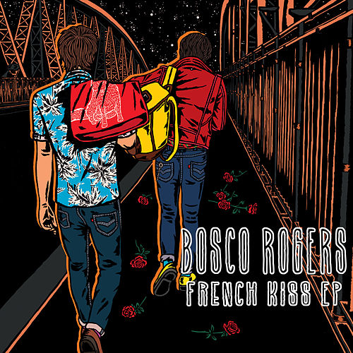 French Kiss - EP by Bosco Rogers