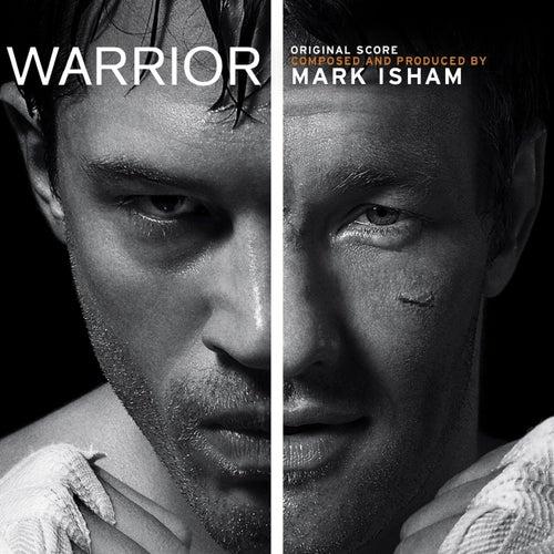 Warrior (Original Motion Picture Soundtrack) von Mark Isham