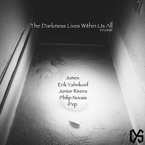 The Darkness Lives Within Us All - Single by Various Artists