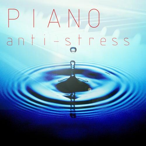 Piano anti-stress : musique de détente pour bien-être, harmonie, dormir, relaxation et sérénité de Temple de relaxation