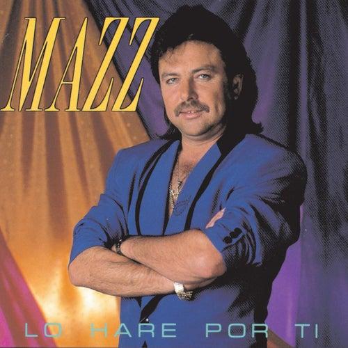 Lo Hare Por Ti by Jimmy Gonzalez y el Grupo Mazz