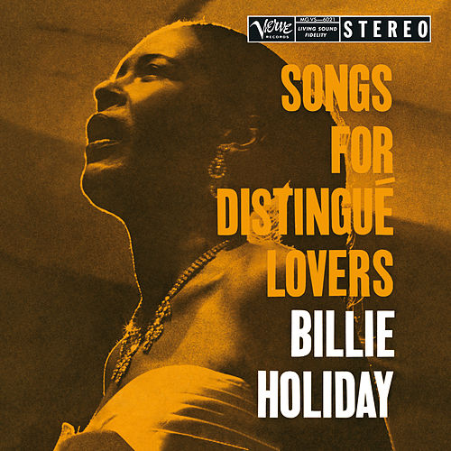 Songs For Distingué Lovers by Billie Holiday