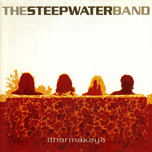 Dharmakaya by The Steepwater Band