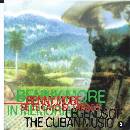 Legends of the Cuban Music, Vol. 2 de Beny More