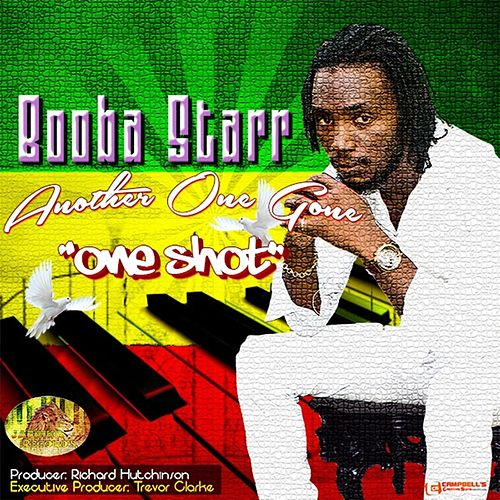 Another One Gone (One Shot) de Booba Starr
