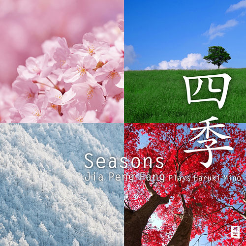 Seasons by Jia Peng-Fang