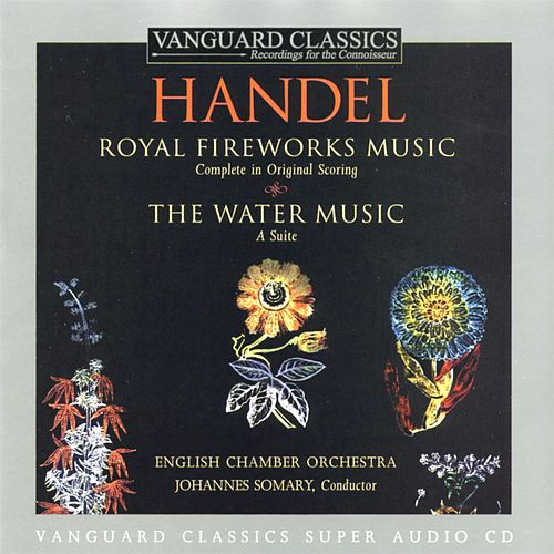 Handel: Water Music And Royal Fireworks Music von George Frideric Handel