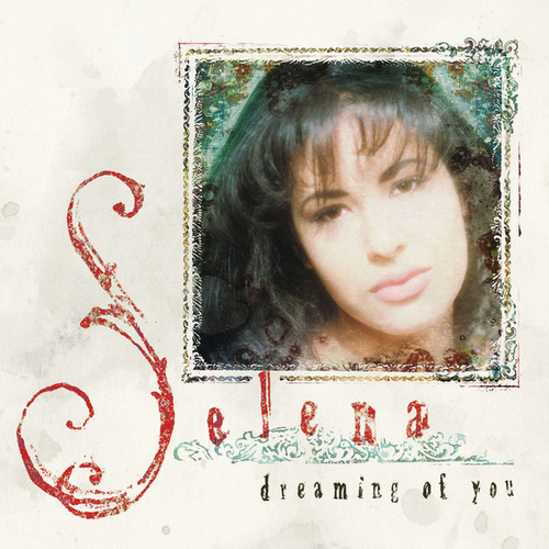 Dreaming Of You de Selena