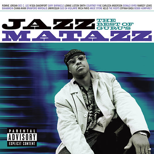The Best Of Guru's Jazzmatazz by Guru