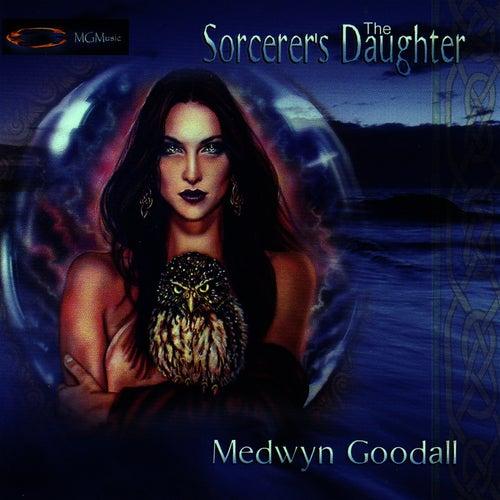 The Sorcerer's Daughter de Medwyn Goodall