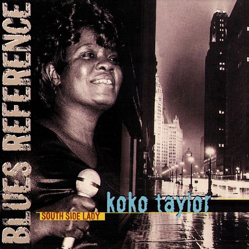 South Side Lady by Koko Taylor