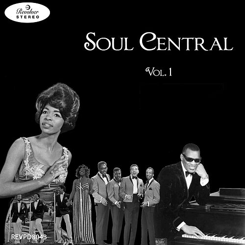 Soul Central - Vol. 1 di Various Artists