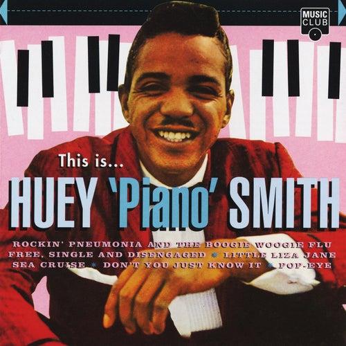 This Is... Huey 'Piano' Smith de Huey