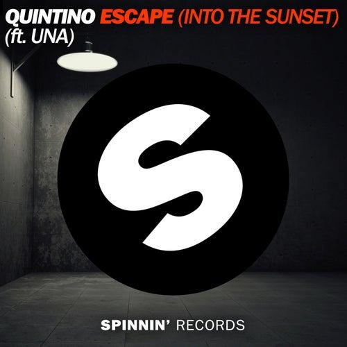 Escape (Into The Sunset) (featuring Una) de Quintino