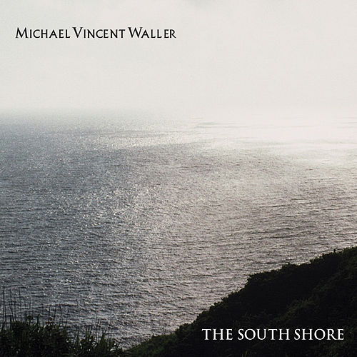 The South Shore von Michael Vincent Waller