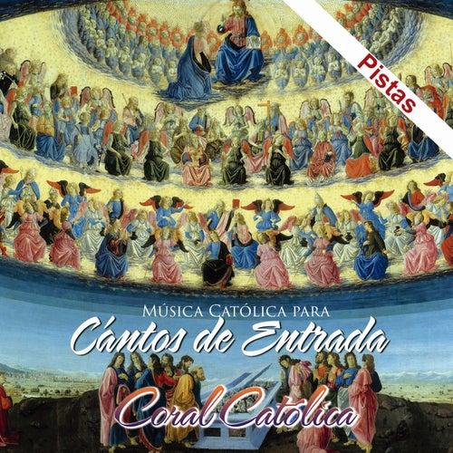 Canto de Entrada de Coral Catolica