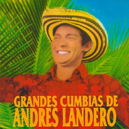 Grandes Cumbias de Andrés Landero de Andrés Landero y Su Conjunto