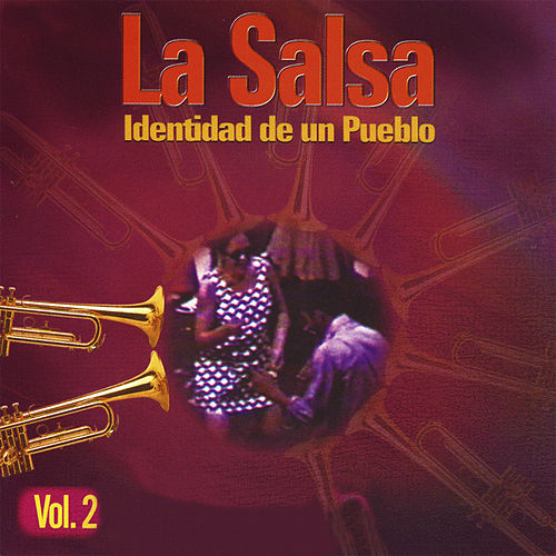 La Salsa… Identidad de un Pueblo, Vol. 2 de Various Artists