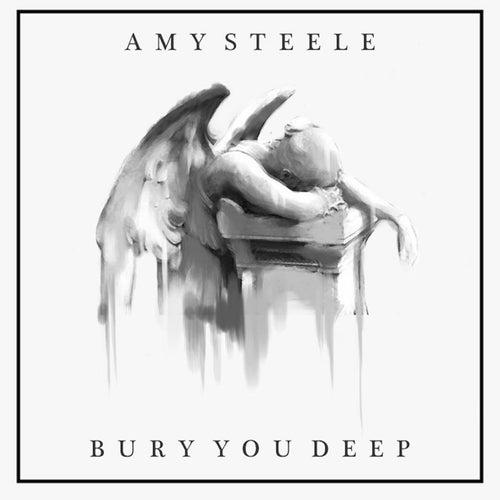 Bury You Deep de Amy Steele