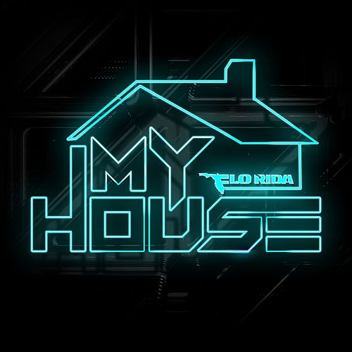 My House van Flo Rida