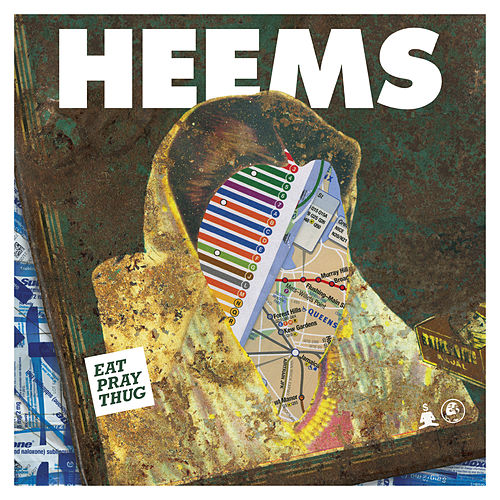 Eat Pray Thug von Heems