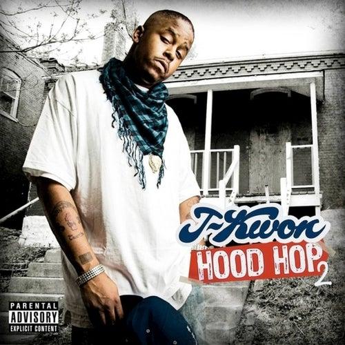 Hood Hop 2 von J-Kwon