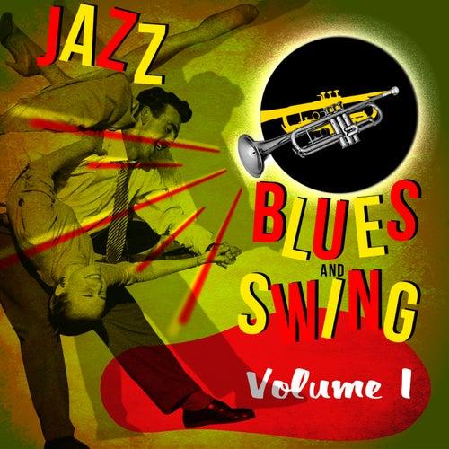 Jazz, Blues, And Swing! Volume 1 de Various Artists