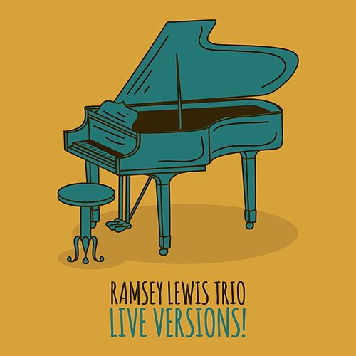 Live Versions! by Ramsey Lewis