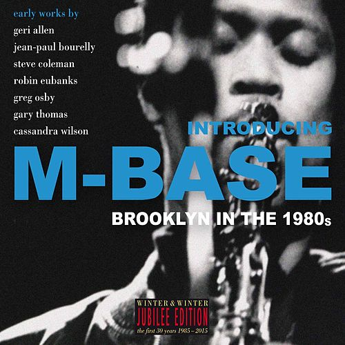 Introducing M-Base by Various Artists