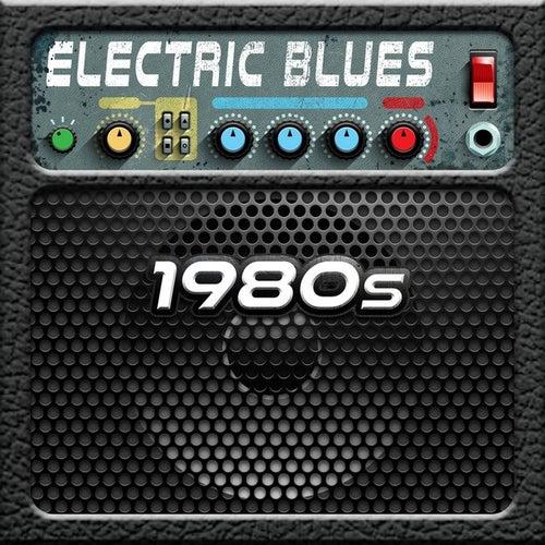 Electric Blues: 1980s de Various Artists