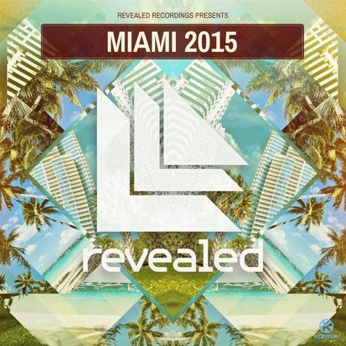 Revealed Recordings Presents Miami 2015 von Various Artists