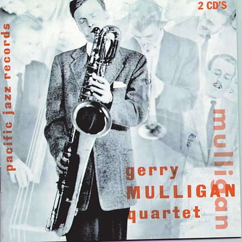 The Original Quartet With Chet Baker by Gerry Mulligan