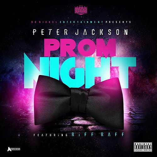 Prom Night (feat. Riff Raff) by Peter Jackson