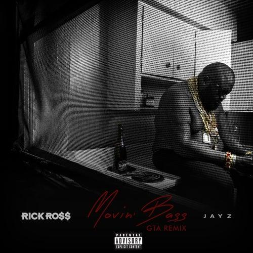 Movin' Bass (GTA Remix) de Rick Ross