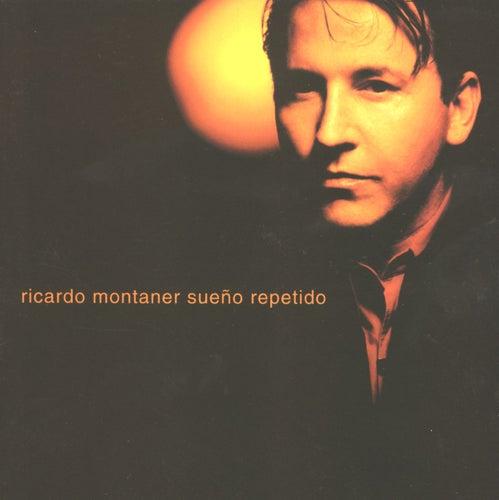 Sueño Repetido de Ricardo Montaner