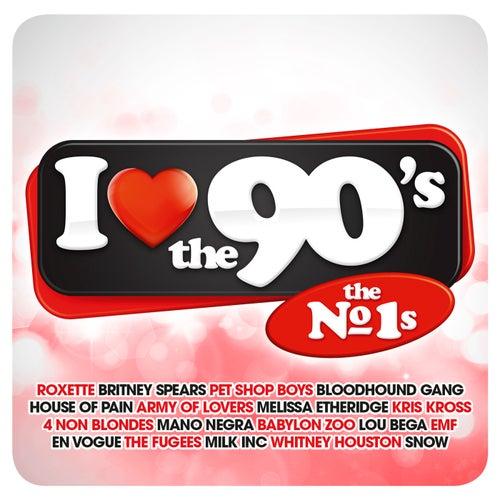 I Love The 90's The No 1s de Various Artists