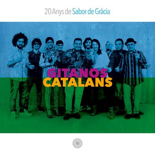 Gitanos Catalans: 20 Anys de Sabor de Gracia de Sabor De Gracia